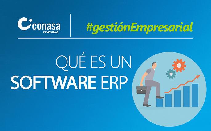 ¿Sabes qué es un software ERP y cómo puede ayudar a tu empresa?
